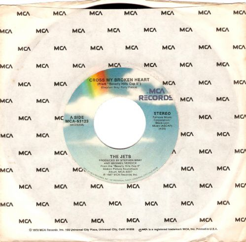 THE JETS Cross My Broken Heart Vinyl Record 7 Inch US MCA 1987